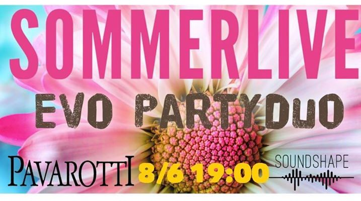 Sommerlive med EVO Partyduo på Pavarotti Bar i Drammen - arrangert av SoundShape